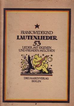 Lautenlieder Frank Wedekind